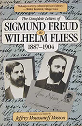 The Complete Letters of Sigmund Freud to Wilhelm Fliess